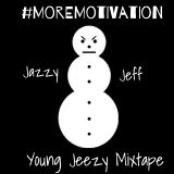 #MoreMotivationMixtape