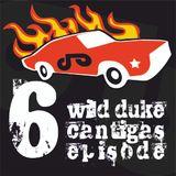 Wild Duke's Cantigas | episode 006