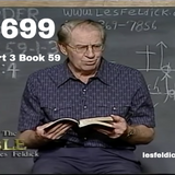 699 - Les Feldick Bible Study Lesson 1 - Part 3 - Book 59