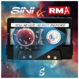 SINI & RMA - YOU NEVER HEARD BEFORE