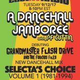 EastNYRADIO special DANCEHALL JAMBOREE GRANDMASTER FLASH DRVE/PF CUTTIN