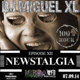 Newstalgia - Mega Web Radio Exclusive ( Episode XII )