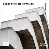 Escalator To Nowhere: 22.03.18