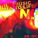 When Music Comes To Life NO1