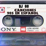 Pop Español 90´s By DJ GO