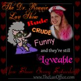 Dr. Ronnie Luv - Ep 82 - 09-05-15