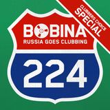 Bobina - Russia Goes Clubbing #224 [Clubbers Choice Special]