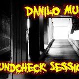 Danilo Mucci - SOUNDCHECK SESSION On FNOOB RADIO 11\10\2013