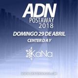 KaNa @ ADN Postaway 2018 [Apr 29 2018] on Centerwaves.com