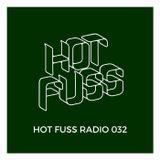 Hot Fuss Radio 032