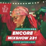 Encore Mixshow 231