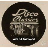 Disco Classics w/DJ Twinwood