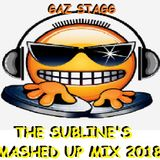 THE SUBLINE'S MASHED UP MIX 2018 (GAZ STAGG)