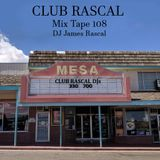 Club Rascal Mix Tape 108