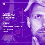 DCR400 - Drumcode Radio Live - Adam Beyer X Cirez D live from Soho Studios, Miami