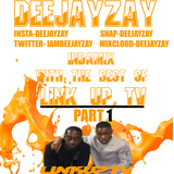 DEEJAYZAY-INDAMIX WITH LINK UP TV PART 1