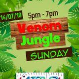 Venom's Jungle Set on Lazer FM (14/07/19)