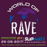 Slipmatt - World Of Rave #217