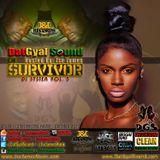 DatGyal Sound - Di Survivor Mixtape - September 2015 (Hosted by J'se James) [Di System Vol.5]
