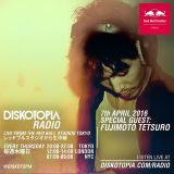 Diskotopia Radio 7th April 2016 w/ Fujimoto Tetsuro