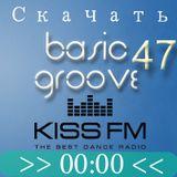 Dj Streamteck - #47 Basic Groove Radioshow on Kiss Fm