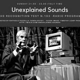 Unexplained Sounds - The Recognition Test # 103