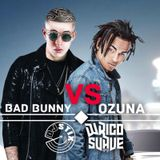 BAD BUNNY VS OZUNA (DJ Stix + DJ Rico Suave)