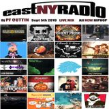 EastNYRADIO 9-5-19 Dj PF Cuttin all NEW HipHop Mix