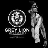 Grey Lion Sessions E003 (Mixed By Luis De La Fuente)