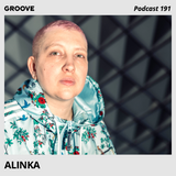 Groove Podcast 191 - Alinka