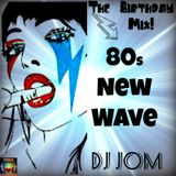 80's New Wave - The Birthday Mix