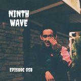 NINTH WAVE RADIO - Episode 058 | MAY 29 2019