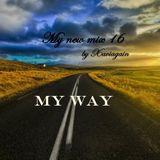 My new mix 16,My Way....