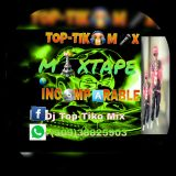 DJ TOP-TIKO MIX MIXTAPE INCOMPARABLE 2K17