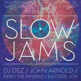 "Slow Jams Vol. 23 - ""What Difference Does It Make Afterparty"" - DJ Dez Andres - All Vinyl Set"