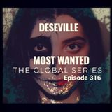 DESEVILLE (Sonic Years Later) Most Wanted the Global Series Episode 316