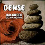 DENSE - Balanced (DJ-mix)