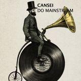 21/11 Cansei do Mainstream #28