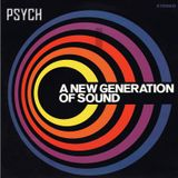Psychedelia - A New Generation of Sound