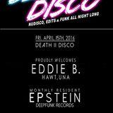 "Eddie B & Epstein are ""eBBe"" live @death II disco 5.13.2016"