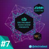 Electro BEAT Radio Show #7 (Arman Dinarvand Guest Mix)