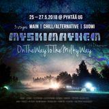 Avaruusveli @ MyskiMayhem | 5thDimension | OnTheWayToTheMilkyWay