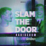 Slam The Door 002