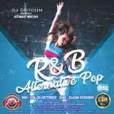 DJ DOTCOM_R&B x ALTERNATIVE x POP_MIX_VOL.35 (OCTOBER - 2018 - CLEAN VERSION)