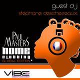 Paul Masters - HOME CLUBBING | Global Edition Volume 1 - Vibe FM | March 2014 - Stephane Deschezeaux
