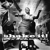 Shake it! Vol.01