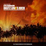 Atili Bandalero - Digitz Lova's Rock