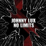 Johnny Lux - No Limits