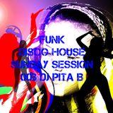 Funk Disco House Sunday Session 003 - Dj Pita B