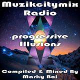 Marky Boi - Muzikcitymix Radio - Progressive Illusions